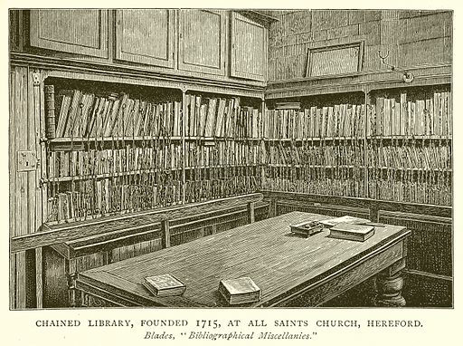 Chained Library, Founded 1715, at all Saints Church, Hereford. Illustration from A Short History of the English People by J R Green (Macmillan, 1892).
