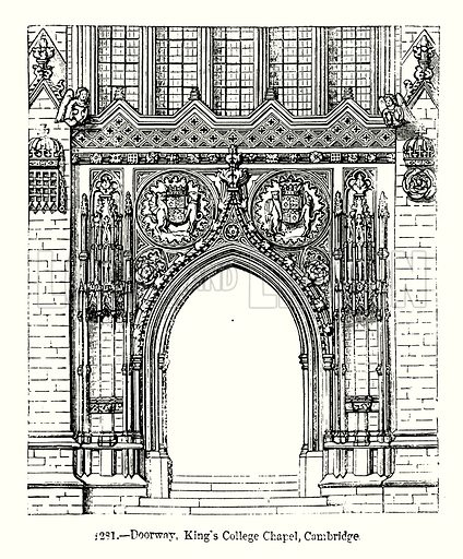 Doorway, King's College Chapel. Cambridge. Illustration from Old England, A Pictorial Museum edited by Charles Knight (James Sangster & Co, c 1845).