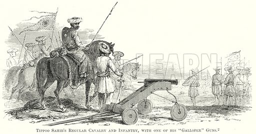 "Tippoo Sahib's Regular Cavalry and Infantry, with one of his ""Galloper"" Guns. Illustration from The Comprehensive History of England by Charles Macfarlance et al (Gresham Publishing, 1902)."