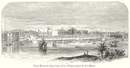 Fort William, Calcutta, 1754. Illustration from The Comprehensive History of England by Charles Macfarlance et al (Gresham Publishing, 1902).