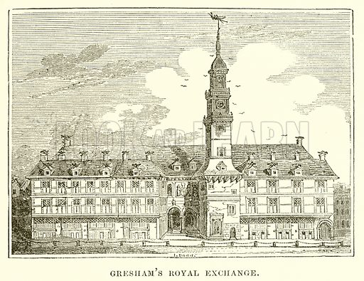 Gresham's Royal Exchange. Illustration from unidentified late 19th century history of England.