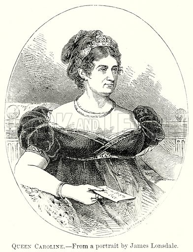Queen Caroline. Illustration from The Comprehensive History of England by Charles Macfarlance et al (Gresham Publishing, 1902).
