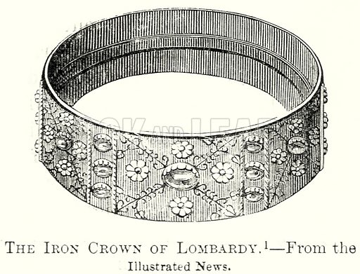 The Iron Crown of Lombardy. Illustration from The Comprehensive History of England by Charles Macfarlance et al (Gresham Publishing, 1902).