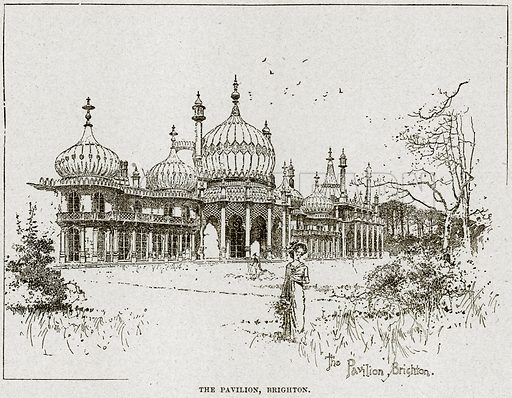 The Pavilion, Brighton. Illustration from Cassell's History of England (special edition, AW Cowan, c 1890).