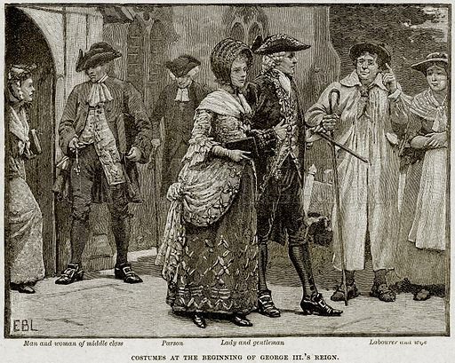 Costumes at the beginning of George III's Reign. Man and Woman of Middle Class, Parson, Lady and Gentleman, Labourer and Wife. Illustration from Cassell's History of England (special edition, AW Cowan, c 1890).