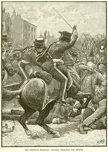 The Peterloo Massacre: Hussars charging the People. Illustration from Cassell's History of England (special edition, AW Cowan, c 1890).