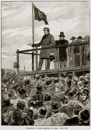 O'connell at the meeting at Trim. Illustration from Cassell's History of England (special edition, AW Cowan, c 1890).