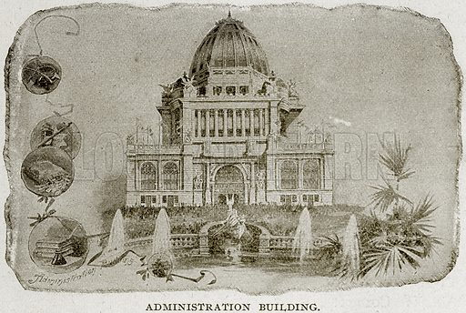 Administration Building. Illustration from Columbus and Columbia (Manufacturers' Book Co, c 1893).