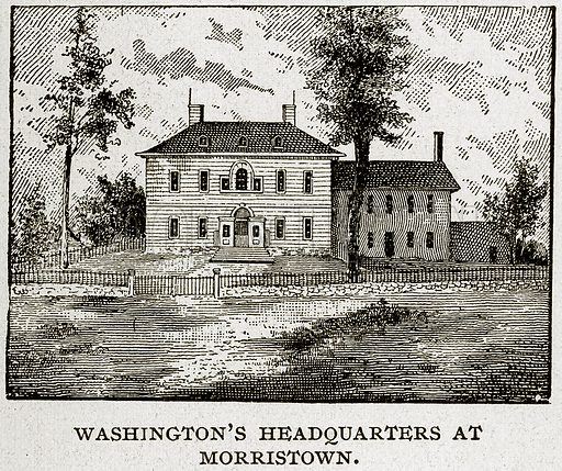 Washington's Headquarters at Morristown. Illustration from Columbus and Columbia (Manufacturers' Book Co, c 1893).