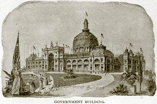 Government Building. Illustration from Columbus and Columbia (Manufacturers' Book Co, c 1893).