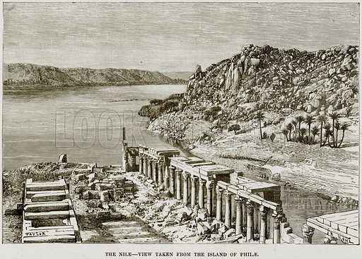 The Nile – View taken from the Island of Philae. Illustration from Africa and its Inhabitants by Elisee Reclus (Virtue, c 1895).