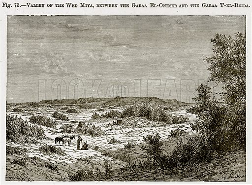 Valley of the Wed Miya, between the Garaa El-Onkser and the Garaa T-el-Beida. Illustration from Africa and its Inhabitants by Elisee Reclus (Virtue, c 1895).