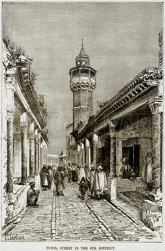Tunis, Street in the Suk District. Illustration from Africa and its Inhabitants by Elisee Reclus (Virtue, c 1895).