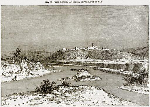 The Mejerda at Slugia, above Mejez-el-Bab. Illustration from Africa and its Inhabitants by Elisee Reclus (Virtue, c 1895).
