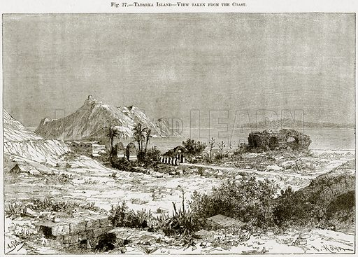Tabarka Island – View taken from the Coast. Illustration from Africa and its Inhabitants by Elisee Reclus (Virtue, c 1895).