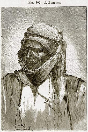 A Bedouin. Illustration from Africa and its Inhabitants by Elisee Reclus (Virtue, c 1895).