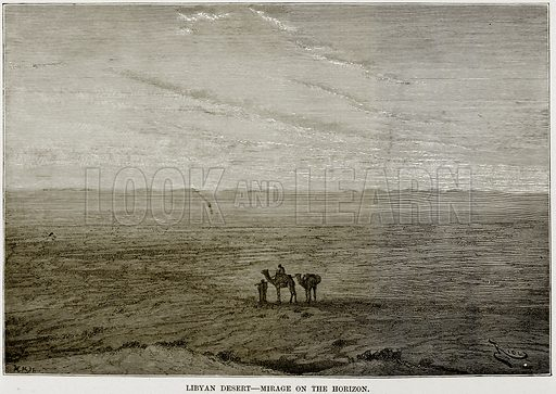 Libyan Desert – Mirage on the Horizon. Illustration from Africa and its Inhabitants by Elisee Reclus (Virtue, c 1895).