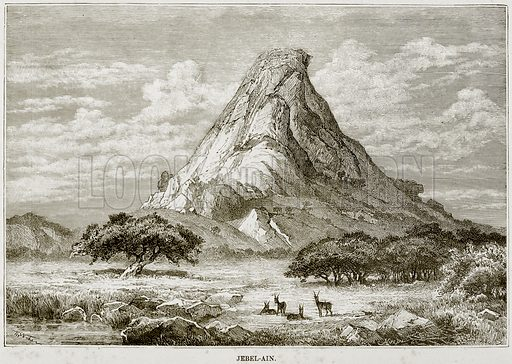 Jebel-Ain. Illustration from Africa and its Inhabitants by Elisee Reclus (Virtue, c 1895).