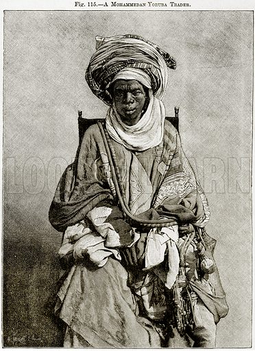 A Mohammedan Yoruba Trader. Illustration from Africa and its Inhabitants by Elisee Reclus (Virtue, c 1895).