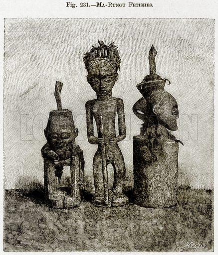 Ma-Rungu Fetishes. Illustration from Africa and its Inhabitants by Elisee Reclus (Virtue, c 1895).