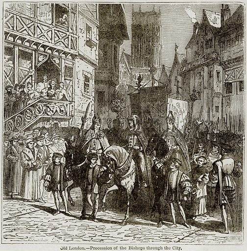 Old London. – Procession of the Bishops through the City. Illustration from The Imperial History of England (Ward Lock, 1891).