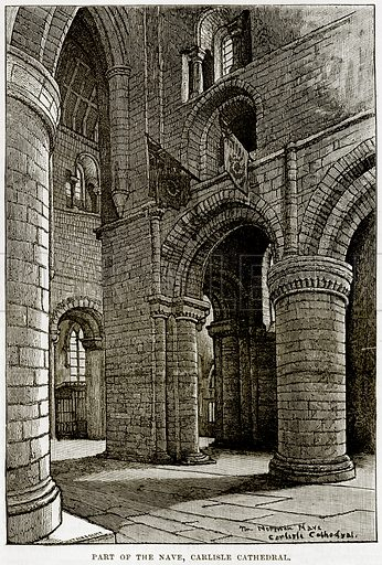 Part of the Nave, Carlisle Cathedral. Illustration from Our Own Country (Cassell, c 1890).