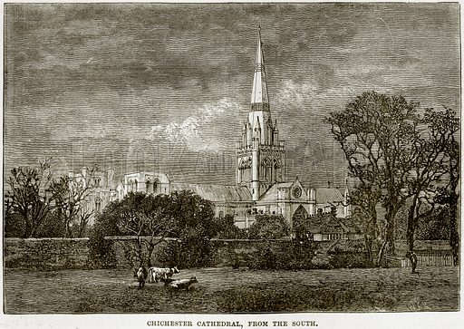 Chichester Cathedral, from the South. Illustration from Our Own Country (Cassell, c 1890).