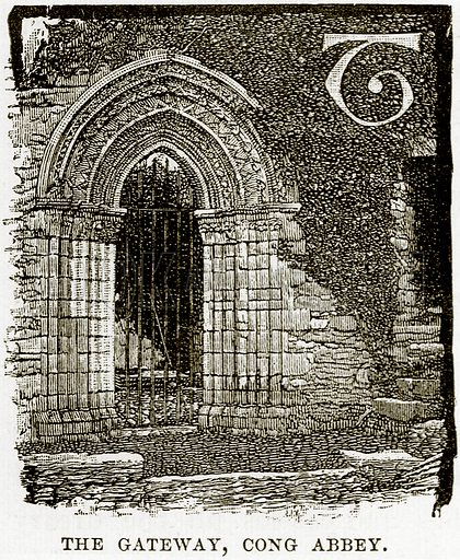 The Gateway, Cong Abbey. Illustration from Our Own Country (Cassell, c 1890).