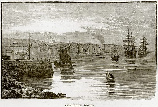 Pembroke Docks. Illustration from Our Own Country (Cassell, c 1890).