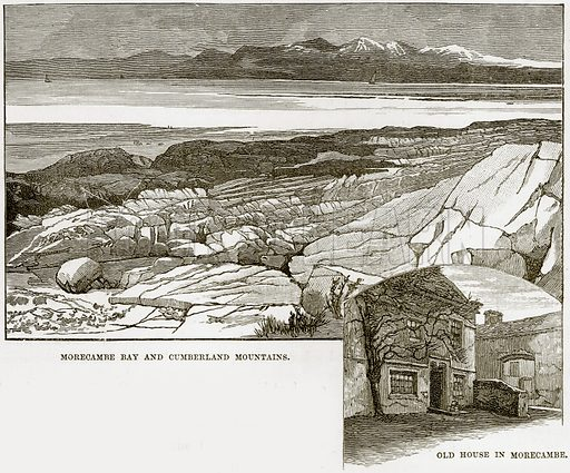 Morecambe Bay and Cumberland Mountains. Old House in Morecambe. Illustration from Our Own Country (Cassell, c 1890).