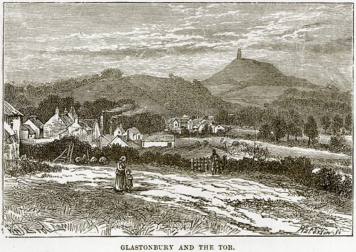 Glastonbury and the Tor. Illustration from Our Own Country (Cassell, c 1890).