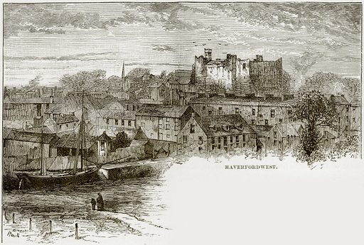 Haverfordwest. Illustration from Our Own Country (Cassell, c 1890).
