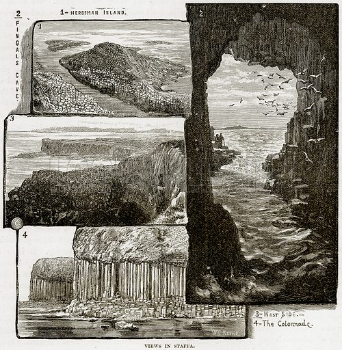 View in Staffa. 1- Herdsman Island. 2- Fingals Cave. 3- West Side. 4- The Colonnoade. Illustration from Our Own Country (Cassell, c 1890).