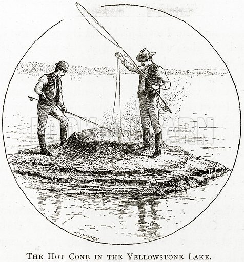 The Hot Cone in the Yellowston Lake. Illustration from United States Pictures by Richard Lovett (Religious Tract Society, 1891).
