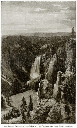The Lower Falls and the Canon of the Yellowstone from Point Lookout. Illustration from United States Pictures by Richard Lovett (Religious Tract Society, 1891).