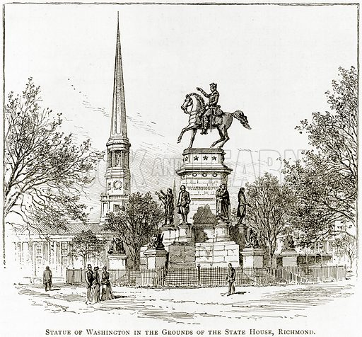 Statue of Washington in the Grounds of the State House, Richmond. Illustration from United States Pictures by Richard Lovett (Religious Tract Society, 1891).