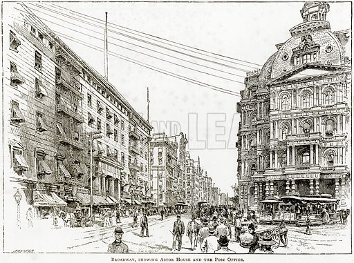 Broadway, showing Astor House and the Post Office. Illustration from United States Pictures by Richard Lovett (Religious Tract Society, 1891).
