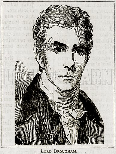 Lord Brougham. Illustration from Epochs and Episodes of History (Ward Lock, c 1880).