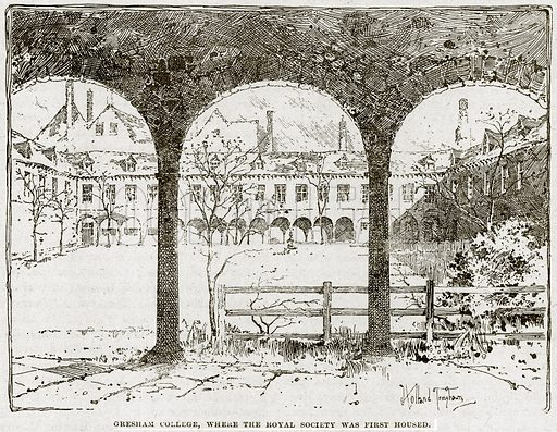 Gresham College, where the Royal Society was first housed. Illustration from Cassell's History of England (special edition, AW Cowan, c 1890).