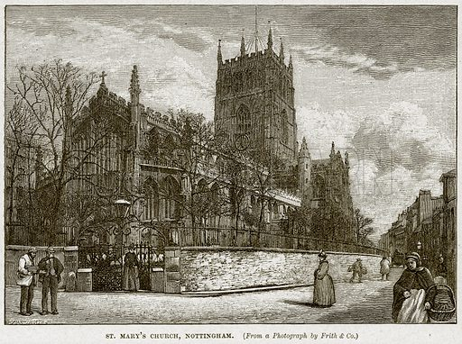 St Mary's Church, Nottingham. Illustration from Cassell's History of England (special edition, AW Cowan, c 1890).