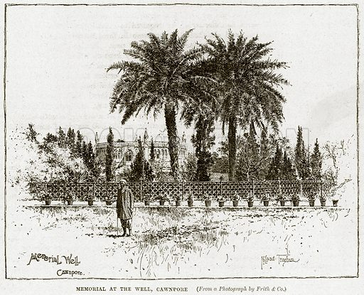 Memorial at the Well, Cawnpore. Illustration from Cassell's History of England (special edition, AW Cowan, c 1890).