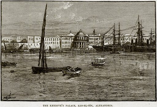 The Khedive's Palace, Ras-el-Tin, Alexandria. Illustration from Cassell's History of England (special edition, AW Cowan, c 1890).