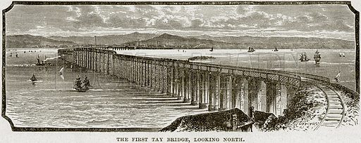 The First Tay Bridge, looking North. Illustration from Cassell's History of England (special edition, AW Cowan, c 1890).