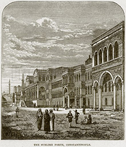 The Sublime Porte, Constantinople. Illustration from Cassell's History of England (special edition, AW Cowan, c 1890).