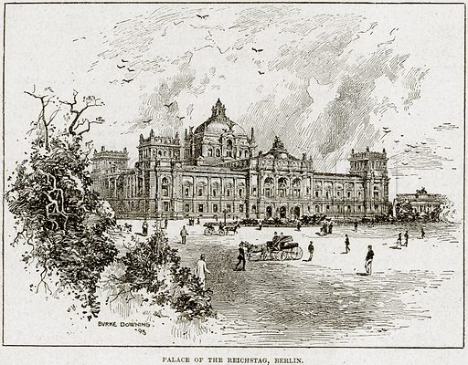 Palace of the Reichstag, Berlin. Illustration from Cassell's History of England (special edition, AW Cowan, c 1890).