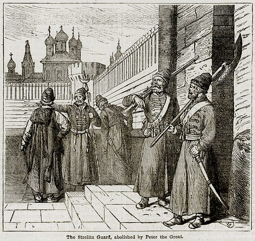 The Strelitz Guard, abolished by Peter the Great. Illustration from The Imperial History of England (Ward Lock, 1891).