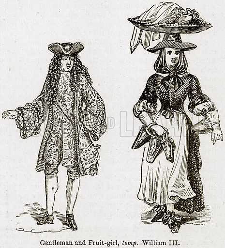 Gentleman and Fruit-Girl, temp. William III. Illustration from The Imperial History of England (Ward Lock, 1891).