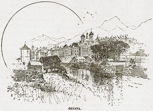 Geneva. Illustration from The Life and Times of Queen Victoria by Robert Wilson (Cassell, 1893).