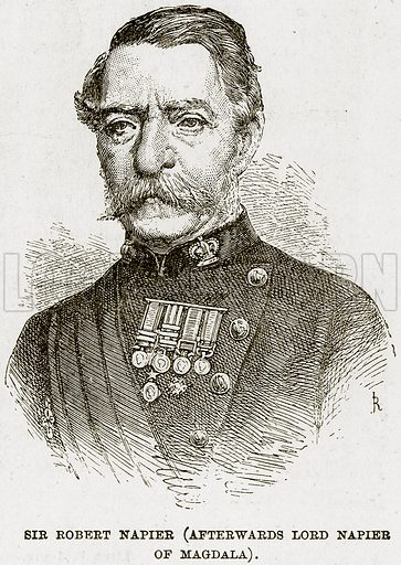 Sir Robert Napier (Afterwards Lord Napier of Magdala). Illustration from The Life and Times of Queen Victoria by Robert Wilson (Cassell, 1893).