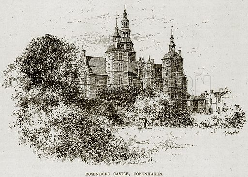 Rosenborg Castle, Copenhagen. Illustration from The Life and Times of Queen Victoria by Robert Wilson (Cassell, 1893).